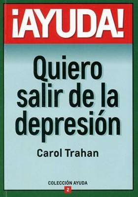 Ayuda Quiero Salir De La Depresión (Rústica)