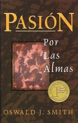 Pasión Por Las Almas (Rústica) [Libro de Bolsillo]