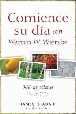 Comience Su Dia Con Warren Wiersbe (Rústica) [Devocional]