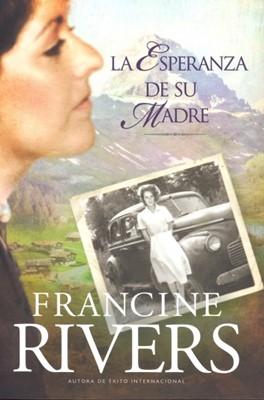 La Esperanza De Su Madre (Rústica) [Libro]