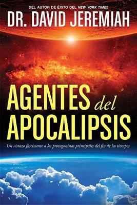 Agentes Del Apocalipsis (Rústica) [Libro]
