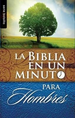 La Biblia en un minuto para Hombres (Rústica) [Devocional de Bolsillo]