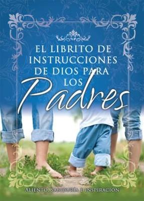 Librito De Instrucciones De Dios Para Los Padres (Rústica) [Libro]