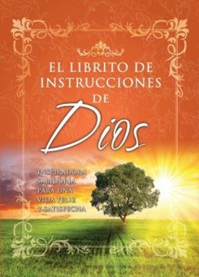El Librito de Instrucciones de Dios (Rústica) [Libro de Bolsillo]