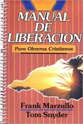 Manual De Liberacion Para Obreros Cristianos (Rústica ) [Libro]