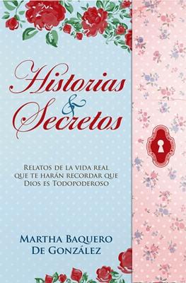 Historias & Secretos (Rústica) [Libro]