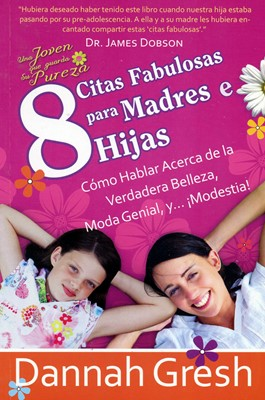 8 Citas Fabulosas Para Madres E Hijas (Rústica) [Libro de Bolsillo]