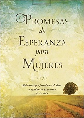 Promesas De Esperanza Para Mujeres (Tapa Dura) [Libro]