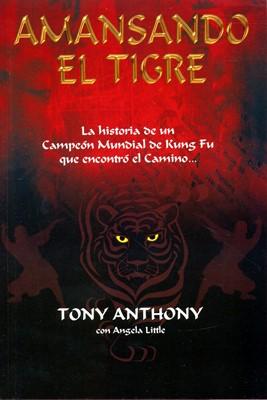 Amansando El Tigre (Rústica) [Libro de Bolsillo]