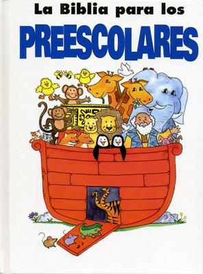 La Biblia Para Los Preescolares