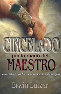 Cincelado por la Mano del Maestro (Rústica) [Libro de Bolsillo]