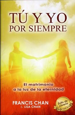 Tu Y Yo Por Siempre (Rústica)