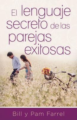 Lenguaje Secreto De las Parejas Exitosas (Rústica)