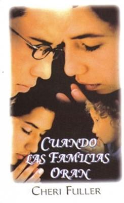 Cuando Las Familias Oran (Rústica) [Libro de Bolsillo]