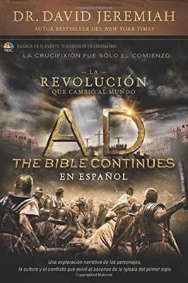 La Revolución Que Cambio al Mundo A.D. (Rústica) [Libro]