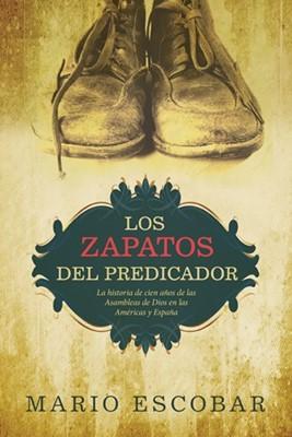 Los Zapatos Del Predicador (Rústica) [Libro]