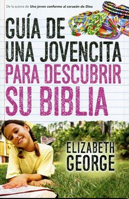 Guía de una jovencita para descubrir su Biblia (Rústica) [Libro]