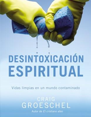 Desintoxicación Espiritual (Rústica) [Libro]