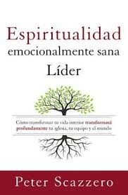 El Lider Emocionalmente Sano (Rústica) [Libro]