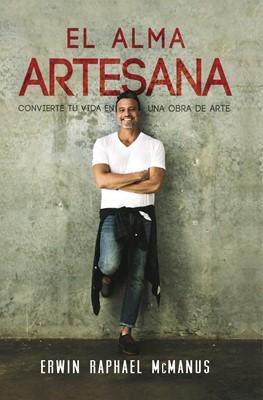 El Alma Artesana (Rústica) [Libro]