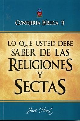 Lo Que Usted Debe Saber De Las Religiones y Sectas (Rústica) [Libro]
