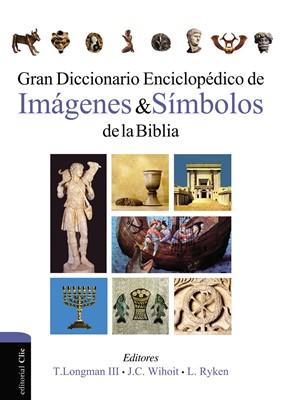 Gran diccionario enciclopédico de imágenes y símbolos de la Biblia (Tapa dura) [Diccionario]