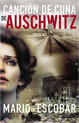Canción De Cuna de Auschwitz (Rústica) [Libro]