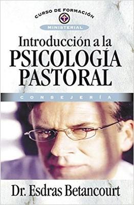 Introducción A La Psicología Pastoral (Rústica) [Libro]