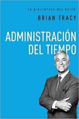Administración Del Tiempo (Rústica) [Libro]