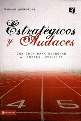 Estratégicos y Audaces (Rústica) [Libro]