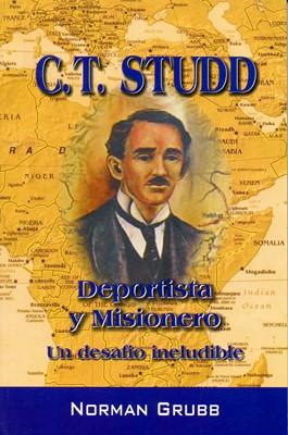 C.T. Studd Deportista Y Misionero (Rústica) [Libro de Bolsillo]