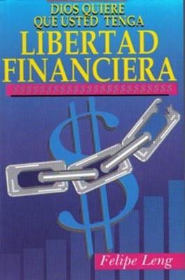 Dios Quiere que Usted Tenga Libertad Financiera (Rústica) [Libro de Bolsillo]