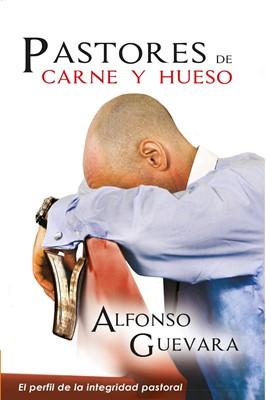 Pastores De Carne Y Hueso (Rústica) [Libro]