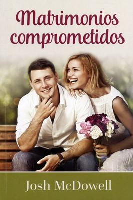Matrimonios Comprometidos (Rústica)