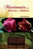 Matrimonio Bendición o Maldición [Libro]