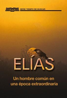 Elias, Un Hombre Común En Una Época Extraordinaria (Rústica) [Libro de Bolsillo]