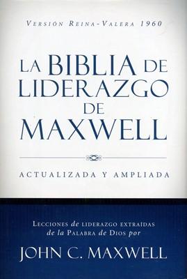 Biblia de Liderazgo de Maxwell Actualizada y Ampliada (Tapa Dura) [Biblia]
