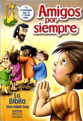 Biblia Dios Habla Hoy Amigos Por Siempre (Tapa Dura) [Biblia]