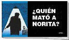 ¿Quién Mató a Norita? [Folleto]