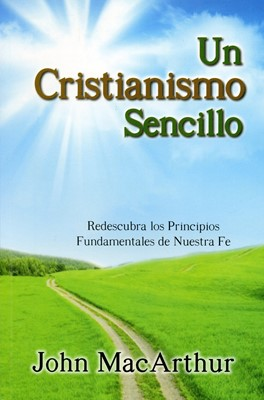 Un Cristianismo Sencillo (Rústica) [Libro]