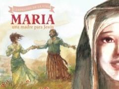 Maria Una Madre Para Jesús (Rústica)