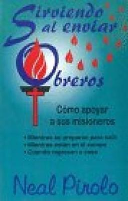 Sirviendo Al Enviar Obreros (Rústica) [Libro]
