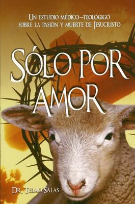 Solo Por Amor (Rústica) [Libro]