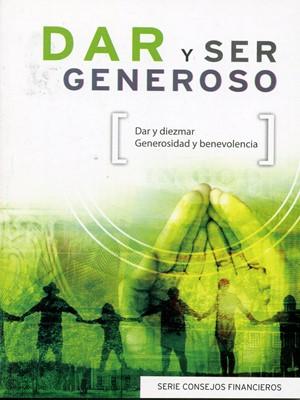 Dar Y Ser Generoso (Rústica) [Libro de Bolsillo]