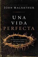 Una Vida Perfecta (Rústica)