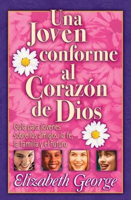Una Joven Conforme Al Corazón De Dios (Rústica) [Libro]