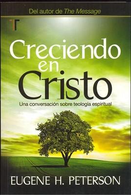 Creciendo En Cristo (Tapa Suave)