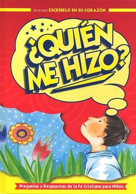 ¿Quién Me Hizo? / Preguntas Y Respuestas Niños (Tapa Dura) [Libro]