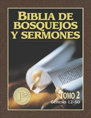 Biblia Bosquejos Sermon/Genesis 12-50