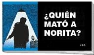 ¿Quién Mató a Norita?